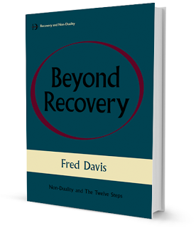 First Chapter Preview, Beyond Recovery: Nonduality and the Twelve Steps