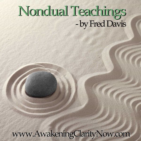 Video/Podcast Post: The Three Things You Need to Know to Have a Nondual Awakening