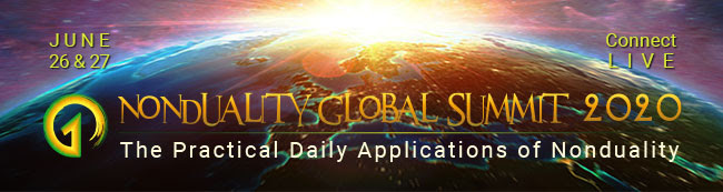 The Nondual Global Summit Starts MIDDAY THIS FRIDAY!