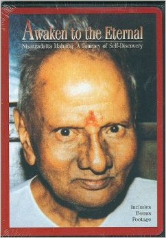 Nisargadatta Awakening to the Eternal