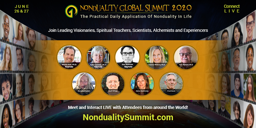 COME JOIN FRED AT THE NONDUALITY GLOBAL SUMMIT 2020