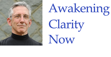 Awakening Clarity Now by Fred Davis