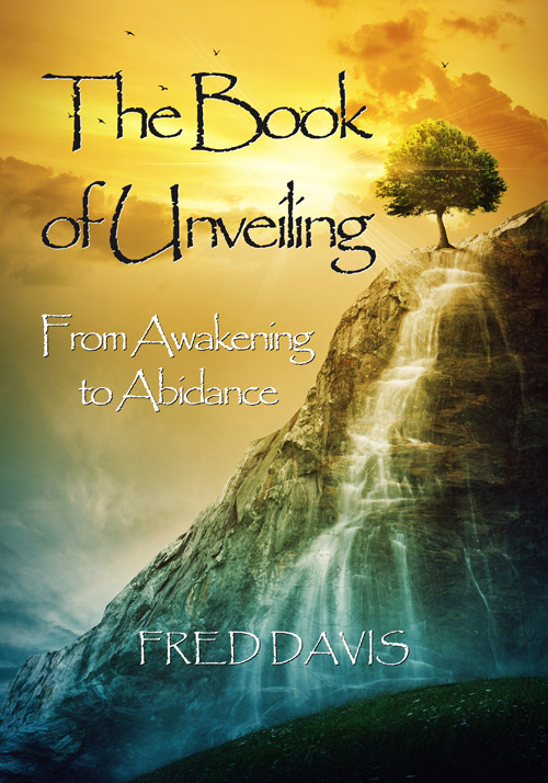 New Title The Book Of Unveiling From Awakening To Abidance